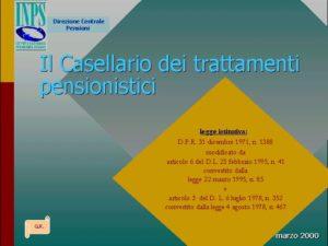 Il Casellario centrale delle pensioni presso l'INPS